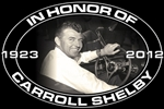 In Honor of Carroll Shelby Metal Sign