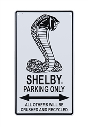 Shelby Parking Only Embossed Sign