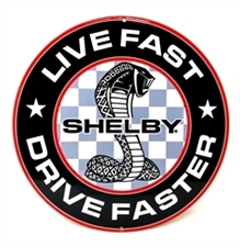 Live Fast, Drive Faster Metal Sign