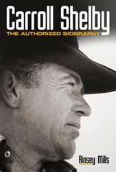 """Carroll Shelby: The Authorized Biography"" Book"