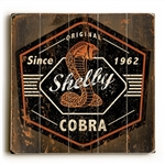 Original Shelby Cobra since 1962 Wooden Sign